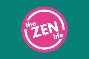 The zen life podcast